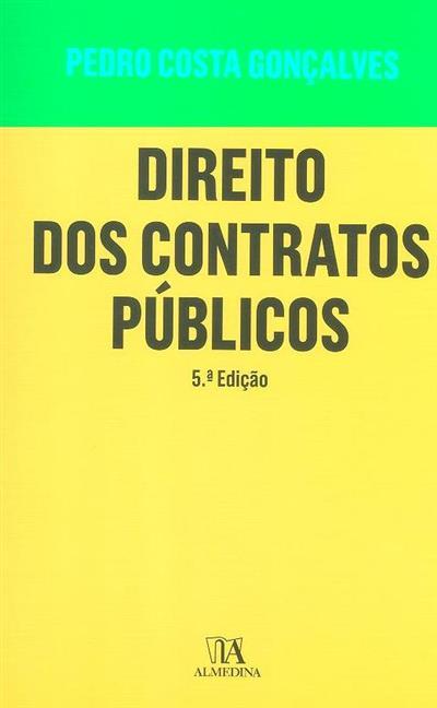 Direito dos contratos públicos (Pedro Costa Gonçalves)