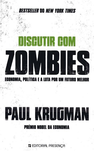 Discutir com zombies (Paul Krugman)