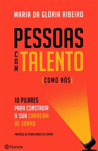 Pessoas com talento (como nós) (Maria da Glória Ribeiro)