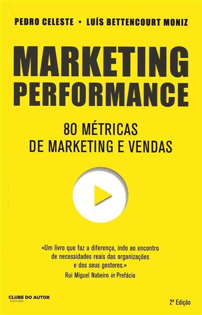 Marketing performance (Pedro Celeste, Luís Bettencourt Moniz)