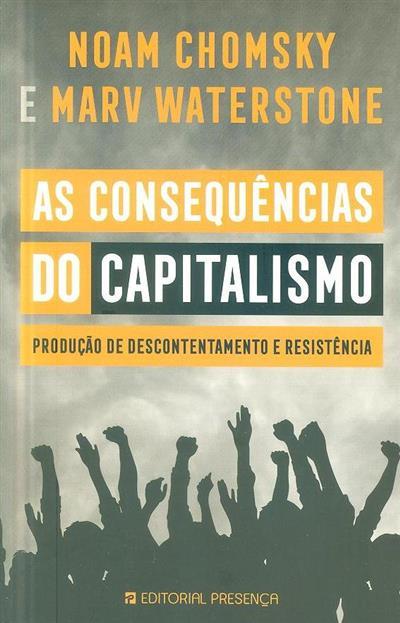 As consequências do capitalismo (Noam Chomsky, Marv Waterstone)