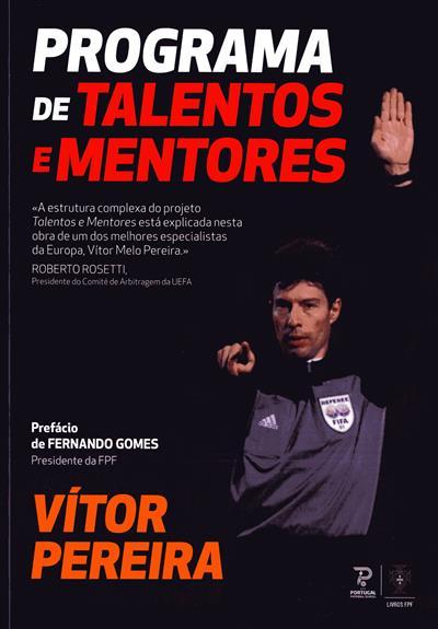 Programa de talentos e mentores (Vítor Pereira)