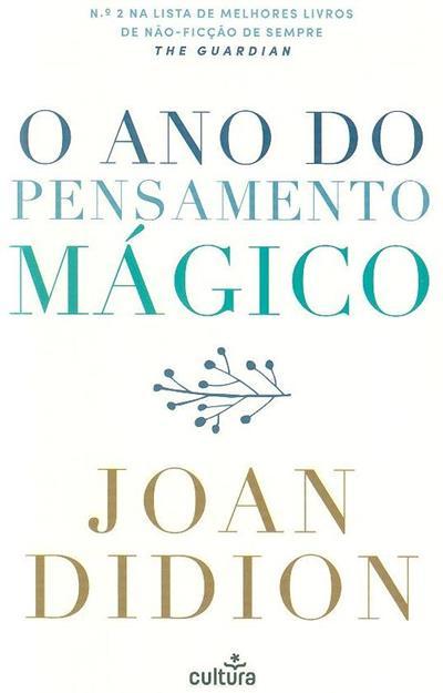O ano do pensamento mágico (Joan Didion)