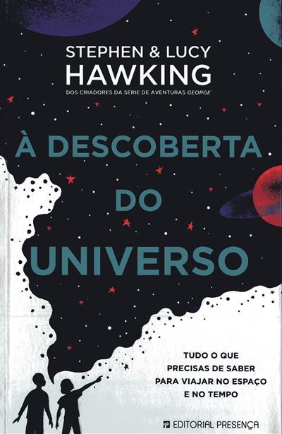 À descoberta do universo (Stephen Hawking, Lucy Hawking)