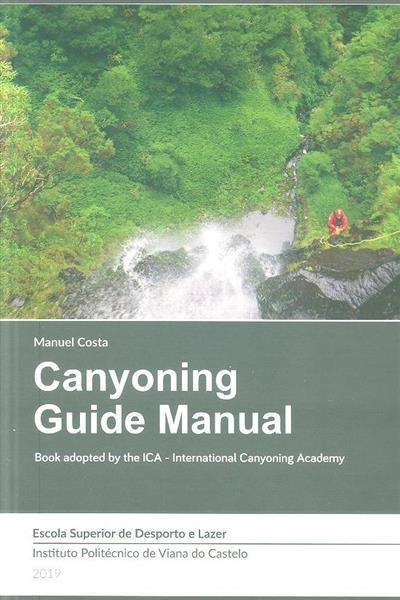 Canyoning guide manual (Manuel Costa)