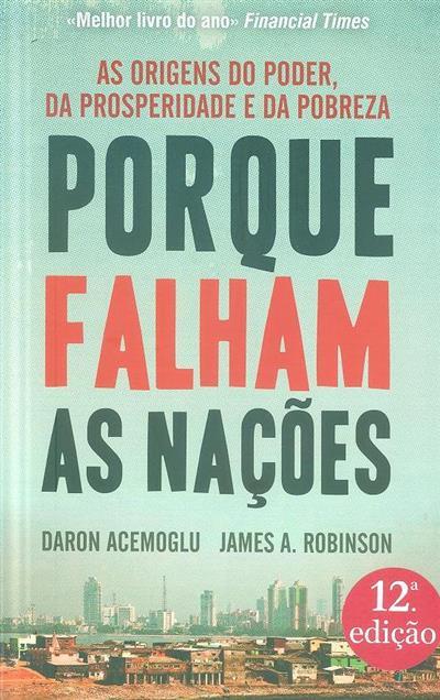 Porque falham as nações (Daron Acemoglu, James A. Robinson)