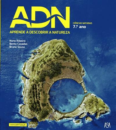 ADN, aprende a descobrir a natureza (Nuno Ribeiro, Bento Cavadas, Bruno Sousa)