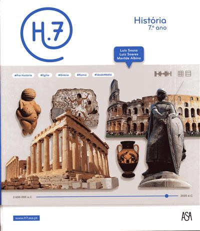 H.7, história 7º ano (Luís Sousa, Luiz Soares, Mavilde Albino)