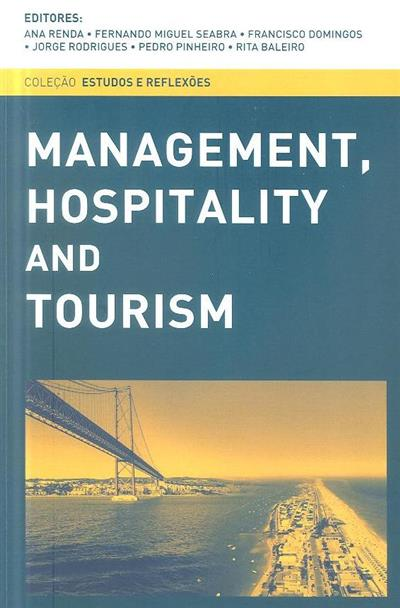 Management, hospitality and tourism (X Postgraduate Conference Management, Hospitality & Tourism)