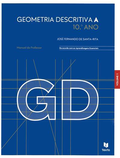 Geometria descritiva A, 10º ano (José Fernando de Santa-Rita)