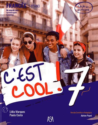 C'est cool! 7 (Lídia Marques, Paula Costa)