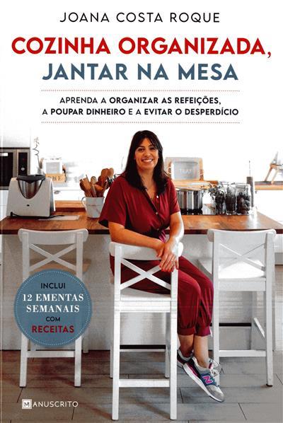 Cozinha organizada, jantar na mesa (Joana Costa Roque)