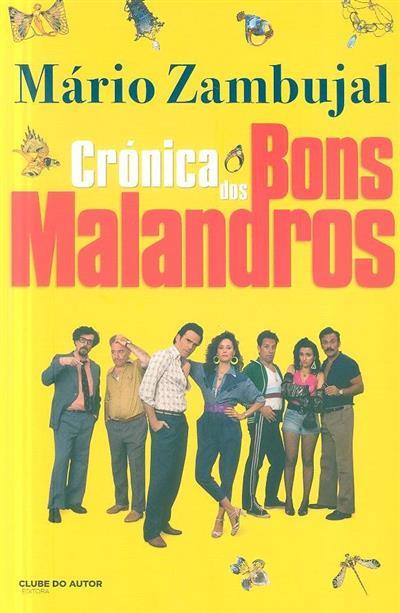 Crónica dos bons malandros (Mário Zambujal)