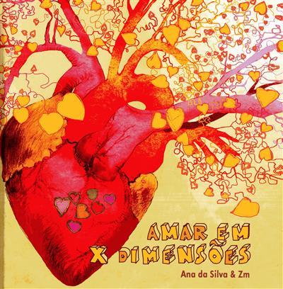 Amar em x dimensões (Ana da Silva)