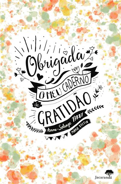Obrigada, o meu caderno de gratidão (Marie Bretin)