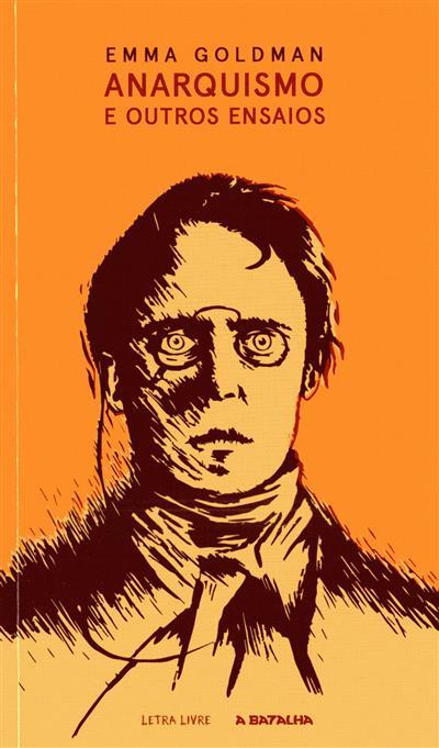 Anarquismo e outros ensaios (Emma Goldman)