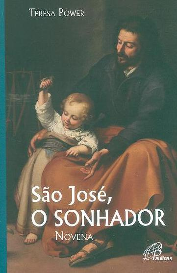 São José - o sonhador (Teresa Power)