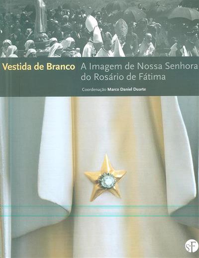 Vestida de branco ([introd.] Carlos Cabecinhas)