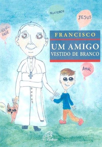 Francisco um amigo vestido de branco (Giuseppe Merola)