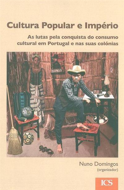 Cultura popular e império (org. Nuno Domingos)