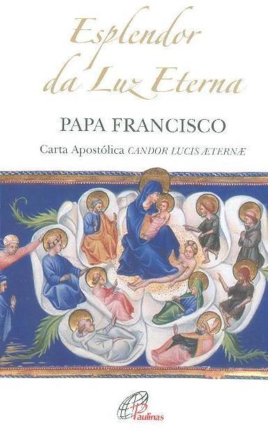 Carta Apostólica Candor Lucis aeternae do Santo Padre Francisco no VII centenário da morte de Dante Alighieri (Papa Francisco )
