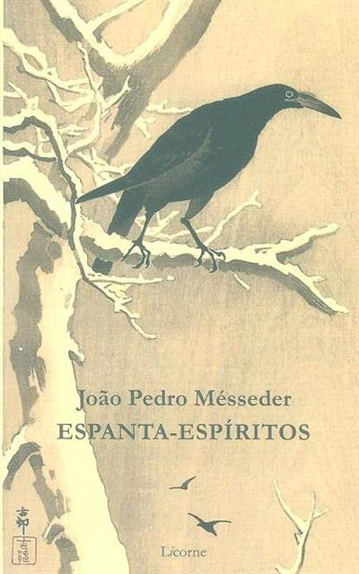 Espanta-espíritos (João Pedro Mésseder)