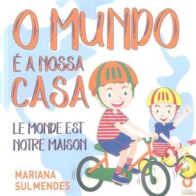 O mundo é a nossa casa (Mariana Sul Mendes)