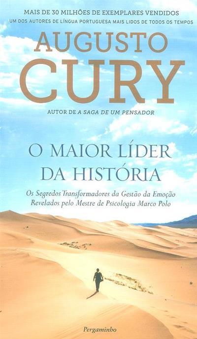 O maior líder da história (Augusto Cury)