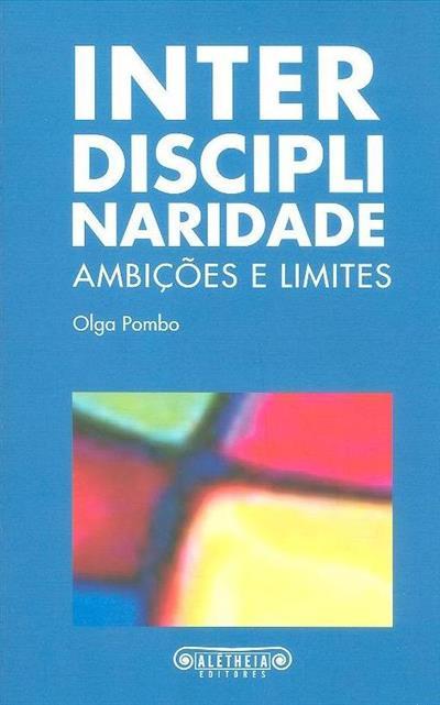 Interdisciplinaridade (Olga Pombo)