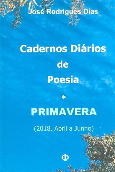 Primavera (2018, abril a junho) (José Rodrigues Dias)