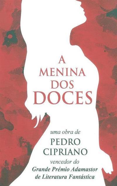 A menina dos doces (Pedro Cipriano)