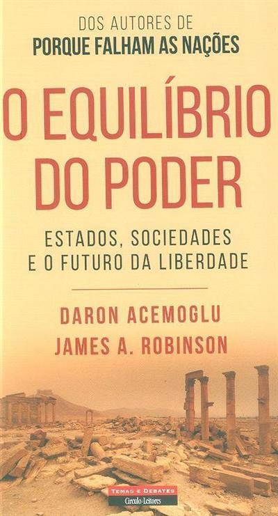 O equilíbrio do poder (Daron Acemoglu, James A. Robinson)