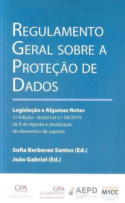 Regulamento geral sobre a proteção de dados (ed. Sofia Berberan Santos, João Gabriel)