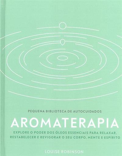 Aromaterapia (Louise Robinson)