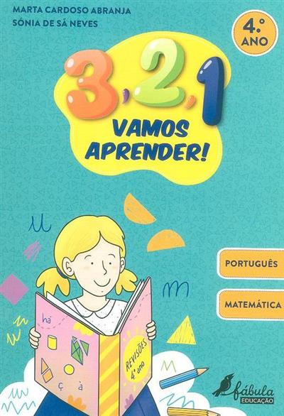 3, 2, 1 vamos aprender (Marta Cardoso Abranja, Sónia de Sá Neves)