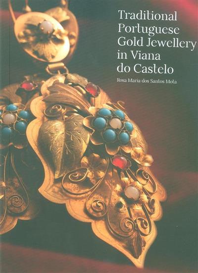 Traditional Portuguese gold jewellery in Viana do Castelo (Rosa Maria dos Santos Mota)