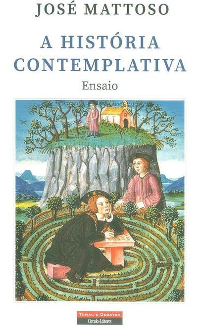 A história contemplativa (José Mattoso)