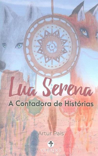 Lua Serena, a contadora de histórias (Artur Pais)