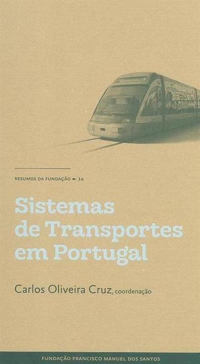 Sistemas de transportes em Portugal (coord. Carlos Oliveira Cruz)