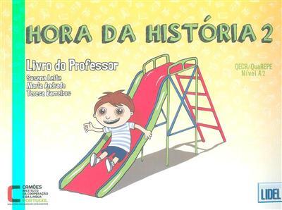 Hora da história, 2 (coord. Susana Leite)
