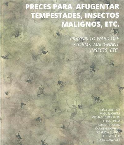 Preces para afugentar tempestades, insectos malignos, etc. (coord. Ana André, Vasco Vidigal)