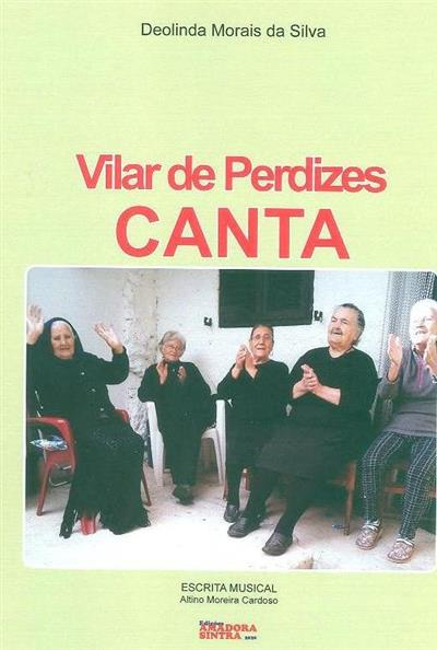 Vilar de Perdizes canta (Deolinda Morais da Silva)