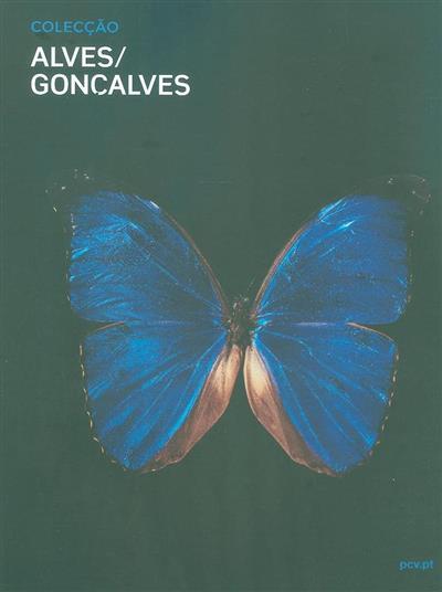 Colecção Alves-Gonçalves (Palácio do Correio Velho)