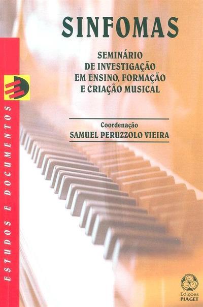 SINFOMAS (Seminário de Investigação em Ensino, Formação e Criação Musical)
