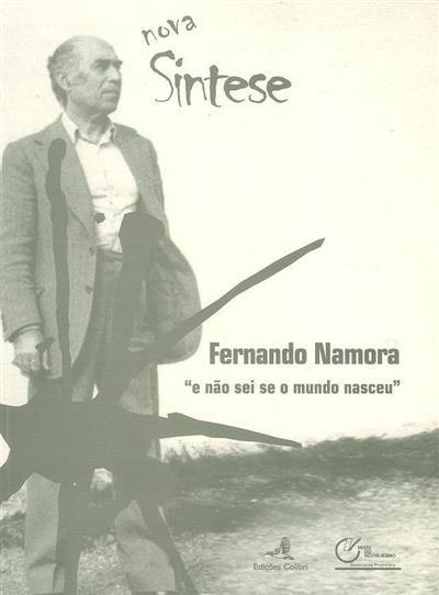 Fernando Namora (do Congresso Internacional Fernando Namora...)