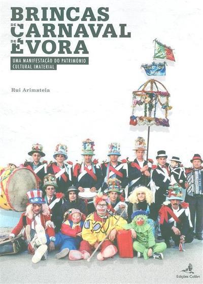 Brincas de carnaval de Évora (Rui Arimateia)