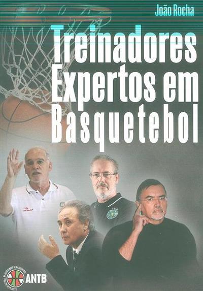 Treinadores expertos em basquetebol (João Rocha)