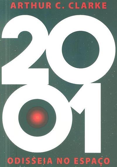 2001, odisseia no espaço (Arthur C. Clarke)