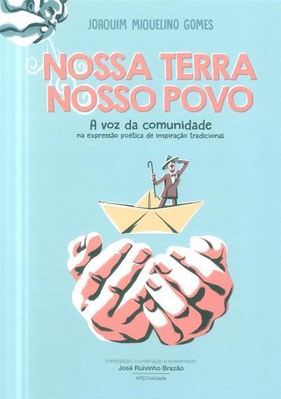 Nossa terra nosso povo (Joaquim Miquelino Gomes)