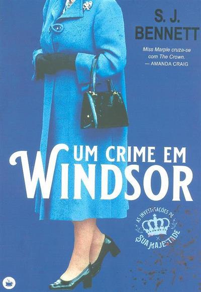Um crime em Windsor (S. J. Bennett)